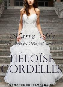 Couverture du livre : Westfield & Westfield, Tome 1 : Marry Me