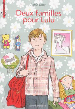 Couverture du livre : Deux familles pour Lulu