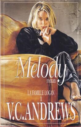 Couverture du livre : La Famille Logan, tome 1 : Melody