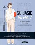 So basic, so chic ! Les indispensables du dressing