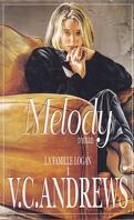 La Famille Logan, tome 1 : Melody