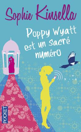 Couverture du livre : Poppy Wyatt est un sacré numéro