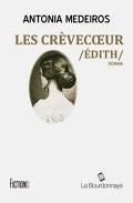 Les crèvecoeur - Edith