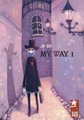 My Way, Tome 1