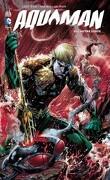 Aquaman, Tome 2 : L'Autre Ligue