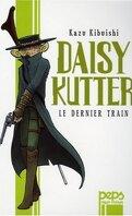 Daisy Kutter : Le Dernier train
