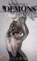 Megan Chase, Tome 3 : Démons obsédants
