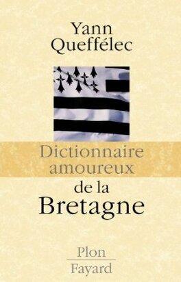 Couverture du livre : Dictionnaire amoureux de la Bretagne