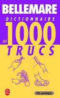 Couverture du livre : Dictionnaire des 1000 trucs