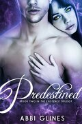 Existence Trilogy, Tome 2 : Predestined