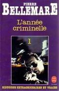 L'année criminelle, tome 1