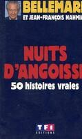 Nuits d'angoisse : 50 histoires vraies
