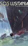 SOS Lusitania, tome 2 : 18 minutes pour survivre
