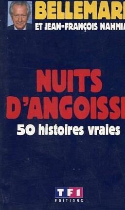 Couverture du livre : Nuits d'angoisse : 50 histoires vraies