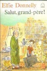 Couverture du livre : Salut, grand-père !