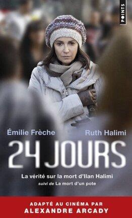 Couverture du livre : 24 jours : la vérité sur la mort d'Ilan Halimi
