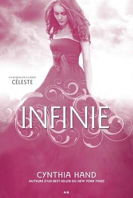 Couverture du livre : Céleste, Tome 3 : Infinie