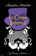 Les étranges aventures, tome 2 : Le cirque infernal