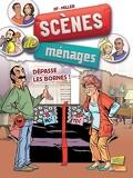 Scènes de ménages, tome 6 : Dépasse les bornes !