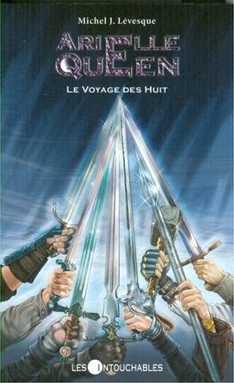 Couverture du livre : Arielle Queen, Tome 7 : Le Voyage des Huit