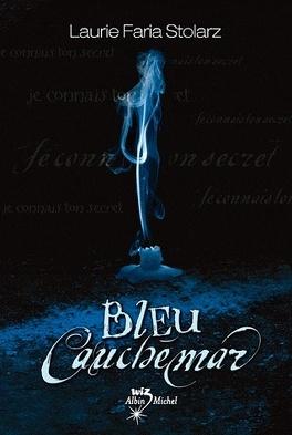 Couverture du livre : Bleu cauchemar