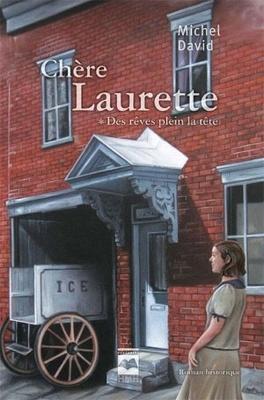 Couverture du livre : Chère Laurette, tome 1 : Des rêves plein la tête