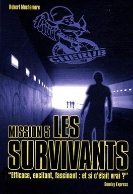 Couverture du livre : Cherub, Tome 5 : Les Survivants