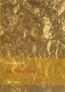 Couverture du livre : La Pièce d'or