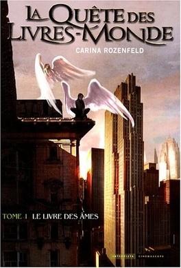 Couverture du livre : La Quête des Livres-Monde, Tome 1 : Le Livre des Ames