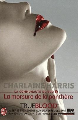 Couverture du livre : La Communauté du Sud, Tome 5 : La Morsure de la panthère