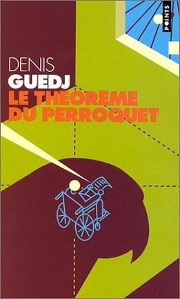 Couverture du livre : Le Théorème du perroquet