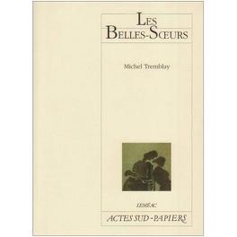 Couverture du livre : Les Belles-Soeurs