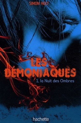 Couverture du livre : Les démoniaques, Tome 1 : La Nuit des Ombres