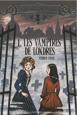 Couverture du livre : Les Étranges Soeurs Wilcox, Tome 1 : Les Vampires de Londres