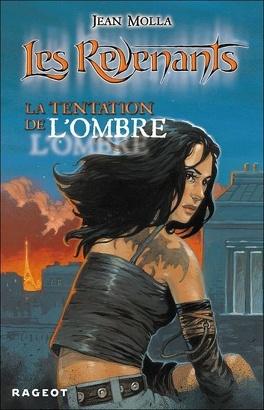 Couverture du livre : Les revenants, tome 2 : La tentation de l'ombre