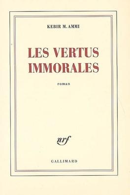 Couverture du livre : Les vertus immorales