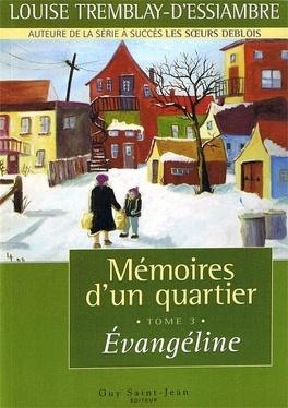 Couverture du livre : Mémoires d'un quartier, tome 3 : Évangéline