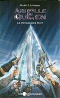 Arielle Queen, Tome 7 : Le Voyage des Huit