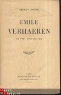 Émile Verhaeren : sa vie, son œuvre