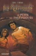 Les Revenants, tome 3 : Le puits des âmes perdues