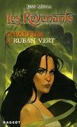 Les Revenants, tome 4 ; Le parfum du ruban vert