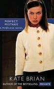 Privilège, Tome 3 : Perfect Mistake