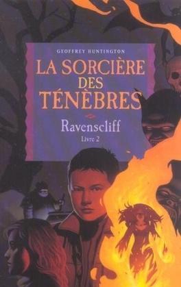 Couverture du livre : Ravenscliff, Tome 2 : La sorcière des ténèbres
