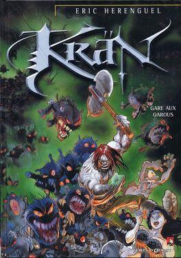 Couverture du livre : Krän, Tome 3 : Gare aux Garous