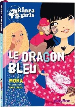 Couverture du livre : Les Kinra Girls, Tome 11 : Le dragon bleu