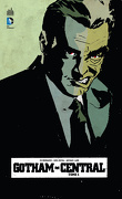 Gotham Central, Tome 1