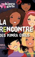 Les Kinra Girls, Tome 1 : La Rencontre des Kinra Girls