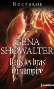 Royal House of Shadows, Tome 1 : Dans les Bras du Vampire