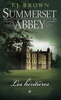 Summerset Abbey, Tome 1 : Les Héritières
