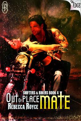 Couverture du livre : Shifters & Bikers, Tome 4 : Out of Place Mate